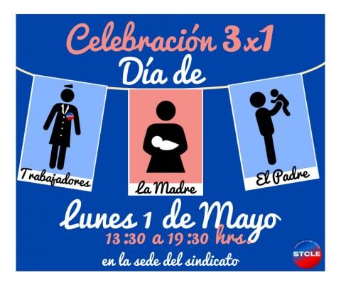 Celebración triple: Día de los trabajadores, día de la madre y día del padre. 1 de Mayo