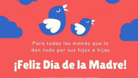 ¡Feliz día a todas las mamás!